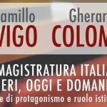 28-6 Davigo – Colombo, La magistratura italiana ieri, oggi e domani