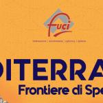 5-5 – Mediterraneo: frontiere di speranza, Congresso Nazionale F.U.C.I.